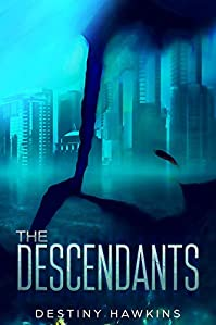 The Descendants by Destiny Hawkins ebook deal