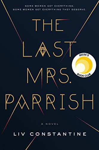 Product picture for The Last Mrs. Parrish: A Novelby Liv Constantine
