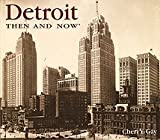 img - for Detroit Then and Now (Then & Now) [Hardcover] book / textbook / text book