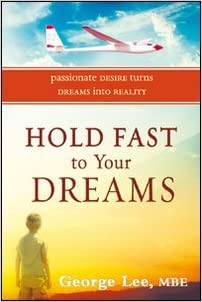 Book Hold Fast to Your Dreams: Passionate Desire Turns Dreams into Reality
