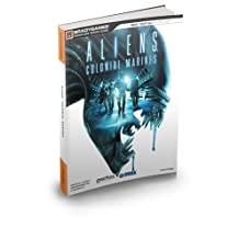 Aliens: Colonial Marines Official Strategy Guide