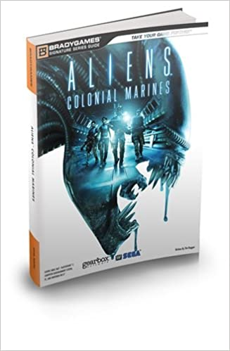 Aliens Colonial Marines Official Strategy Guide