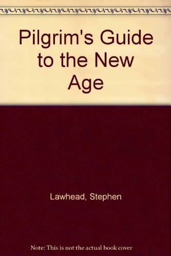 Pilgrim's Guide to the New Age