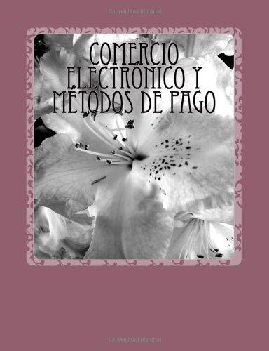 Comercio electrnico y mtodos de pago (Spanish Edition)