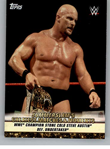 2019 Topps WWE SummerSlam Greatest Matches and Moments #GM-17 8/30/98 Champion Stone Cold Steve Austin def. Undertaker Wrestling Trading Card