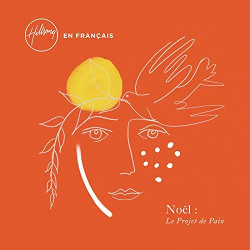 Hillsong En Français - Noël: Le Projet de Paix (2018)