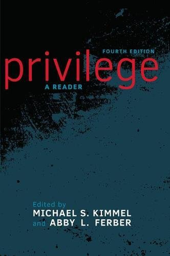 Privilege: A Reader