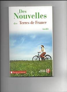 Des nouvelles des terres de France, Collectif