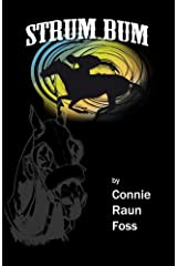 Strum Bum: A Fictional Story About A Real Horse Paperback