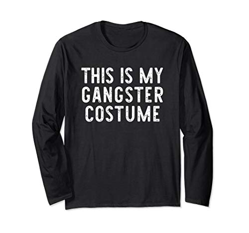 Gangster Halloween Costumes 2019 (This Is My Gangster Costume Halloween Lazy Easy Long Sleeve)