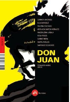 Don Juan (541.Re.MT) Tapa dura – 1 oct 2008 Magdalena Lasala Adelaida García Montes Fernando Marías Amondo 451 EDITORES