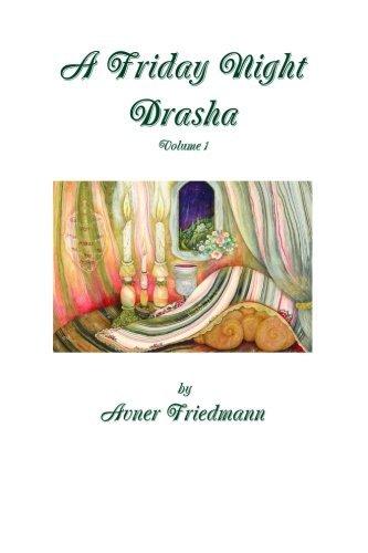 A Friday Night Drasha Vol1