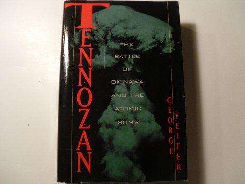 Tennozan: The Battle of Okinawa and the Atomic Bomb