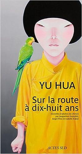 Livres Sur la route à dix-huit ans : Et autres nouvelles pdf