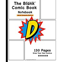 The Blank Comic Book Notebook: Personalized Comic Book, Letter Initial D , Fun Draw Your Own Comics, Gift For Men, Women & Kids-[Professional Binding]