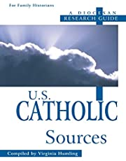 U.S. Catholic Sources: A Diocesan Research Guide