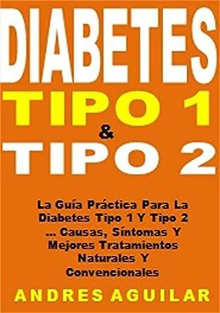 diabetes tipo 1 causas sintomas tratamiento