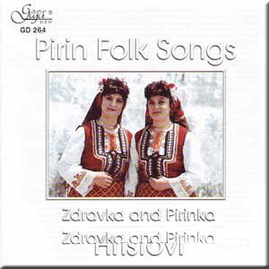 Pirin Folk Songs - Zdravka and Pirinka Hristovy