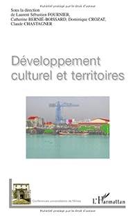 Developpement Culturel et Territoires par Laurent Sébastien Fournier