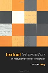 Textual Interaction: An Introduction to Written Discourse Analysis