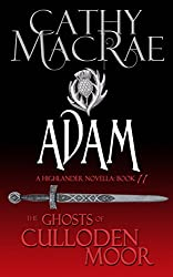 Adam: A Highlander Romance (The Ghosts of Culloden Moor--Book 11)