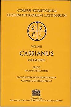 Book Cassiani Opera: Collationes XXIIII (Corpus Scriptorum Ecclesiasticorum Latinorum)