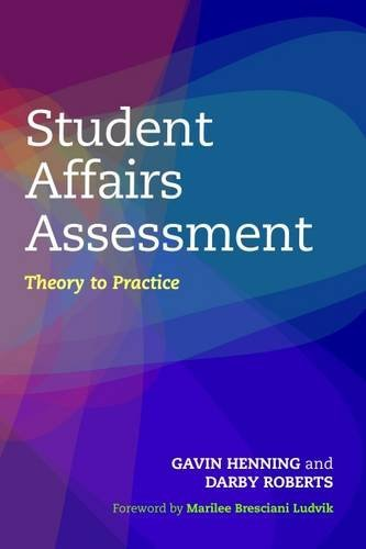 Student Affairs Assessment: Theory to Practice