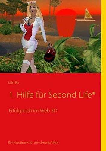 1. Hilfe für Second Life: Erfolgreich im Web 3D