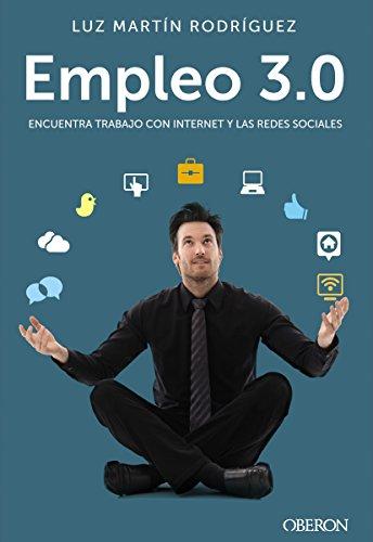 Encuentra trabajo con Internet y las redes sociales (Libros Singulares) (