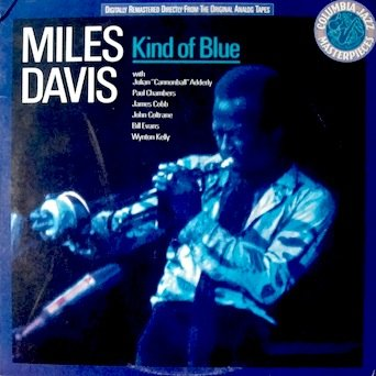 Miles Davis: Kind of Blue (Reissue) with John Coltrane, Cannonball Adderley, Bill Evans, Wynton, Kelly, Paul Chambers, Jimmy Cobb Tracks: So What, Freddie Freeloader Blue In Green, All Blues Flamenco Sketches by Columbia Jazz Masterpieces Stereo