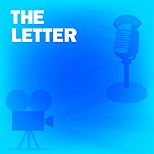 The Letter (Dramatized) Radio/TV Program