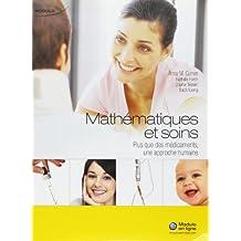 Mathematiques et soins plus que des medicaments
