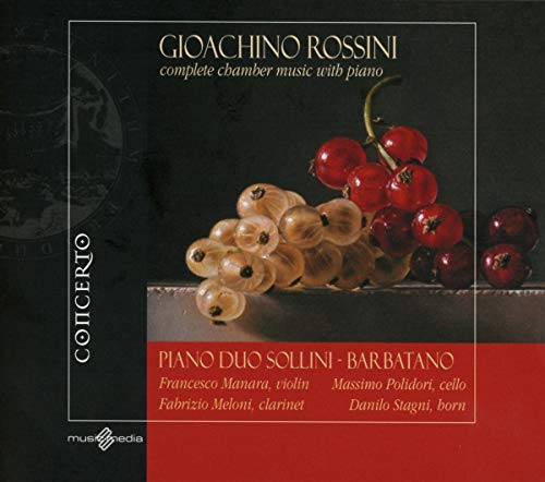 (Rossini: Complete Chamber Music With Piano)