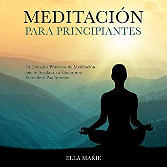 Amazon.com: Meditación Para Principiantes [Meditation for ...