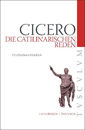 die-catilinarischen-reden-lateinisch-deutsch-tusculum-studienausgaben