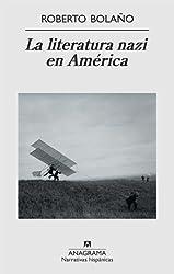 La literatura nazi en America (Narrativas Hispanicas) (Spanish Edition)