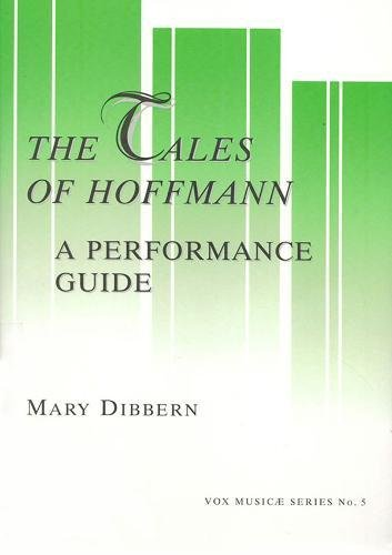 Tales of Hoffman: A Performance Guide (Vox Music Ae Series, 5) (English, French and French Edition)