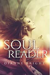 Soul Reader by Dianne Bright (2015-04-07) Paperback