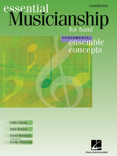 Essential Musicianship for Band - Ensemble Concepts: Fundamental Level - Conductor