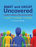 BMAT and UKCAT Uncovered, T. O. Osinowo and R. A. Weerakkody, 1405169184