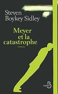 """Afficher """"Meyer et la catastrophe"""""""
