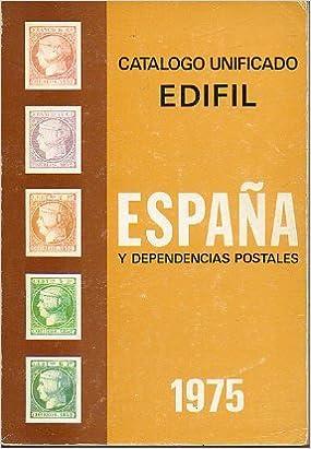 CATÁLOGO UNIFICADO. ESPAÑA Y DEPENDENCIAS POSTALES. 1975.: Amazon ...