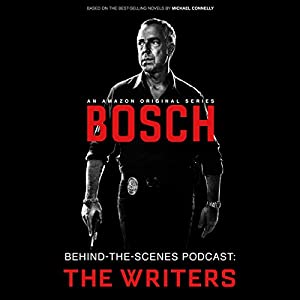 Bosch Behind-the-Scenes Podcast: The Writers Speech