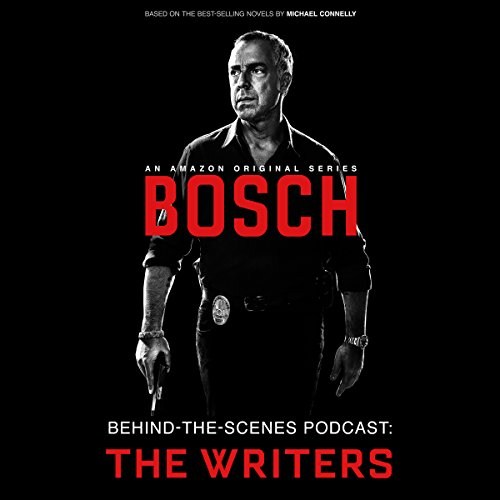 Bosch Behind-the-Scenes Podcast: The Writers (Tv Shows Harry Bosch compare prices)