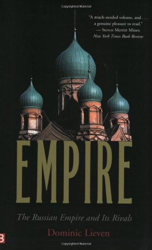 Empire: The Russian Empire and Its Rivals [Mr. Dominic Lieven - Dominic Lieven] (Tapa Blanda)