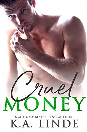 Cruel Money by KA Linde