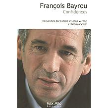 François Bayrou: Confidences