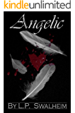 Angelic (Angelic Series Book 1)