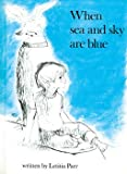 When Sea and Sky Are Blue, Letitia Parr, 0207953511
