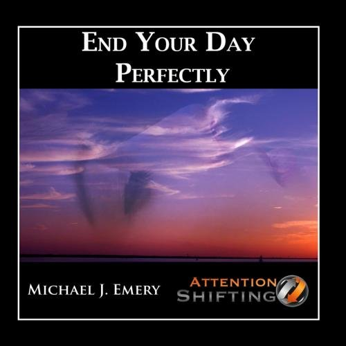 End Your Day Perfectly - Nlp and Guided